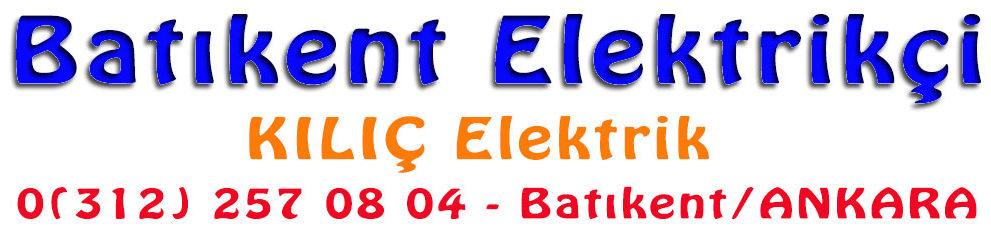 Batıkent Elektrikçi | Kılıç Elektrik | Ankara
